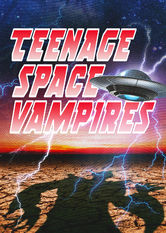 Teenage Space Vampires
